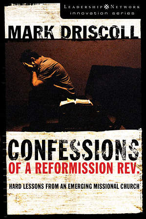 Confessions of a Reformission Revised