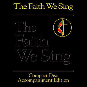 The Faith We Sing Compact Disc Accompaniment Edition