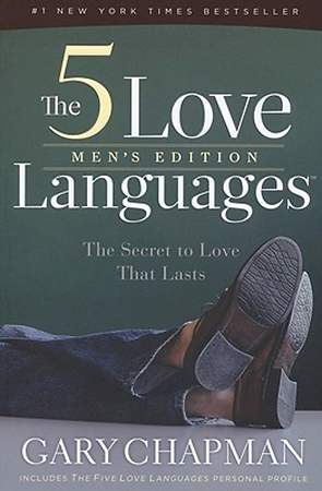 The Five Love Languages Men`s Edition