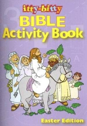 Itty-Bitty Bible Activity Book, Easter Edition