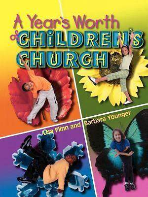 A Year`s Worth of Children`s Church