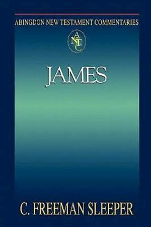 Abingdon New Testament Commentaries: James