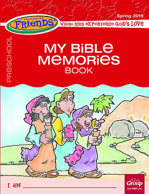 Faithweaver Friends Preschool Student Book My Bible Memories Spring 2015