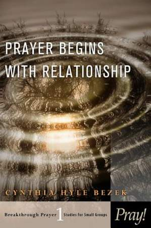 Prayer Begins with Relationship [ePub Ebook]