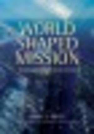 World-Shaped Mission [ePub Ebook]