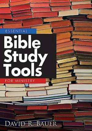 Essential Bible Study Tools for Ministry
