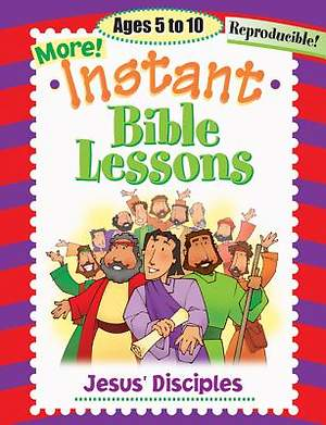 More Instant Bible Lessons