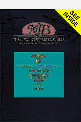 New Interpreter`s Bible Volume IV