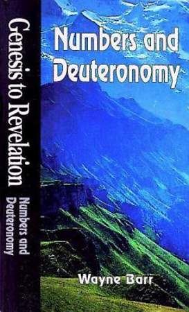 Genesis to Revelation: Numbers and Deuteronomy Student Book