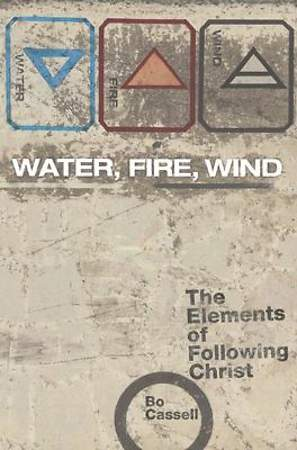 Water, Fire, Wind