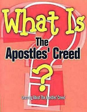 What Is The Apostles` Creed?