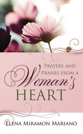 Prayers and Praises from a Woman's Heart [Adobe Ebook]