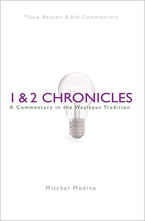 New Beacon Bible Commentary, 1 & 2 Chronicles