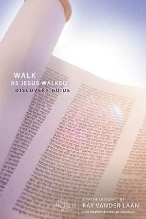 Walk as Jesus Walked Volume 7 Discovery Guide