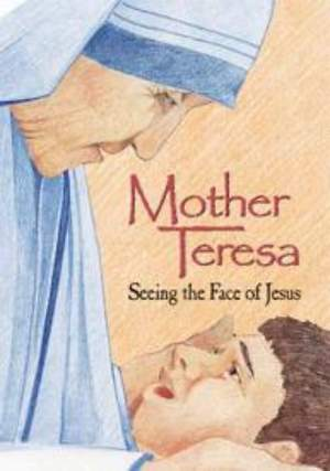 Mother Teresa - Seeing the Face of Jesus DVD