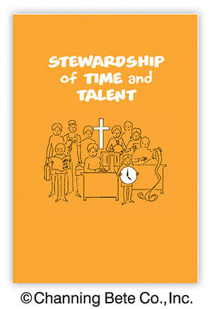 Stewardship Of Time And Talent