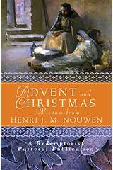 Advent Christmas Wisdom From Henri J M Nouwen