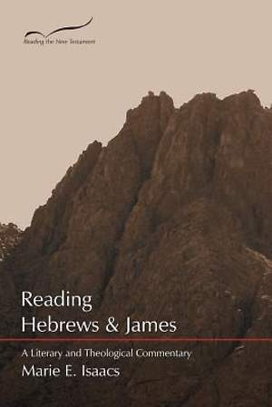 Reading Hebrews & James