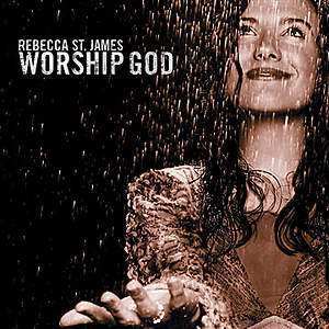 Rebecca St. James - Worship God CD