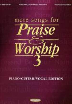 More Songs for Praise & Worship 3