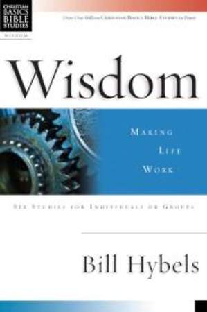 Wisdom - Making Life Work
