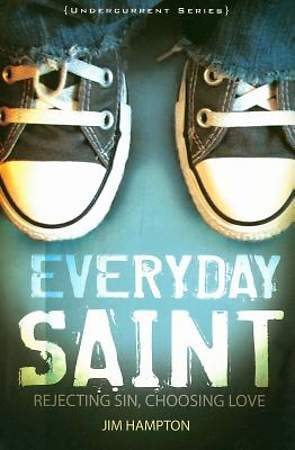 Everyday Saint