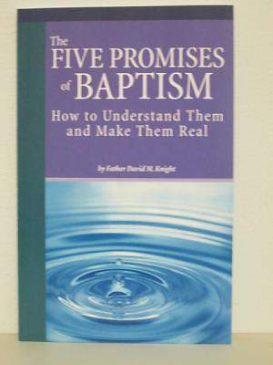 The Five Promises of Baptism