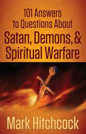 101 Answers to Questions about Satan, Demons, & Spiritual Warfare [ePub Ebook]