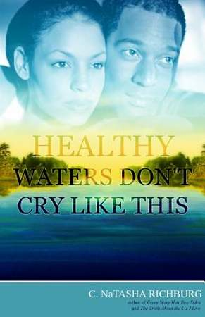 Healthy Waters Don T Cry Like This