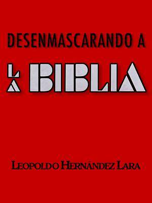 Desenmascarando a la Biblia [Adobe Ebook]
