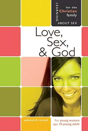 Love, Sex, and God Girls`  Edition