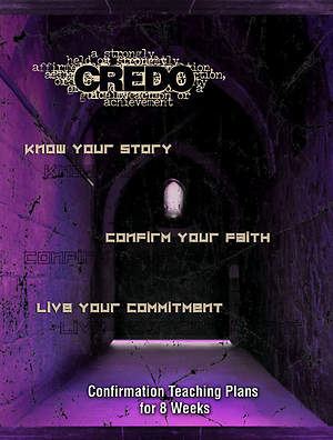 Credo Confirmation Teaching Plans for 8 Weeks