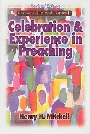 Celebration and Experience in Preaching - eBook [ePub]