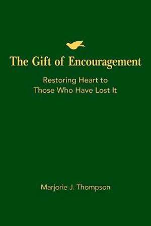 The Gift of Encouragement - eBook [ePub]