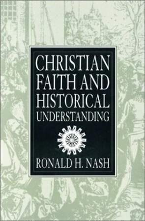 Christian Faith and Historical Understanding