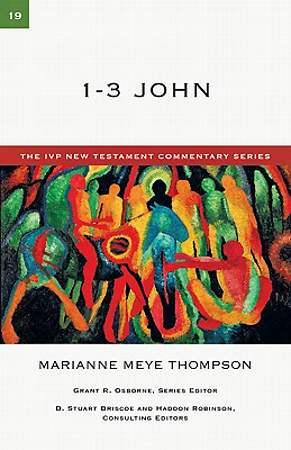 IVP New Testament Commentary - 1-3 John