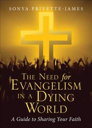 The Need for Evangelism in a Dying World