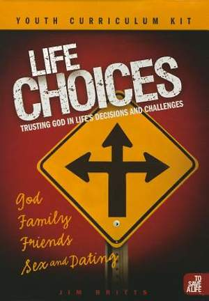Life Choices Youth Curriculum Kit