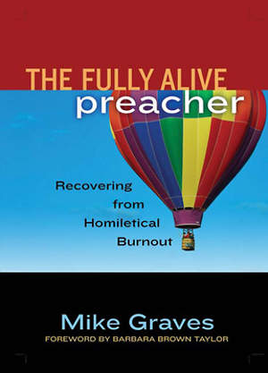 The Fully Alive Preacher