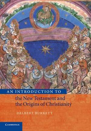 Introduction to the New Testament and the Origins of Christianity