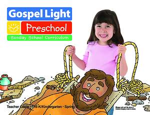 Gospel Light Pre-K & K Teacher Guide Spring 2015