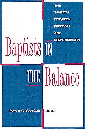 Baptists in the Balance