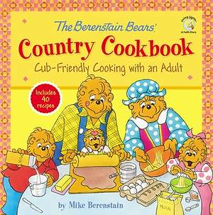 The Berenstain Bears Country Cookbook