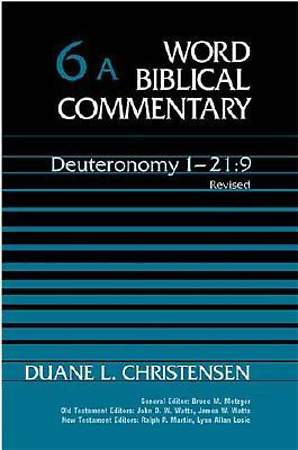Word Biblical Commentary - Deuteronomy 1 - 21:10