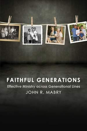 Faithful Generations