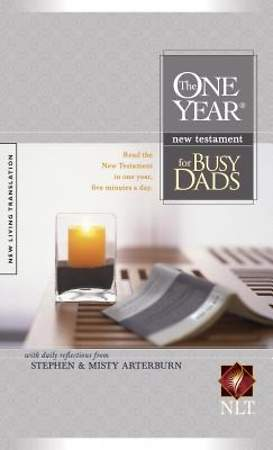 The One Year New Testament for Busy Dads