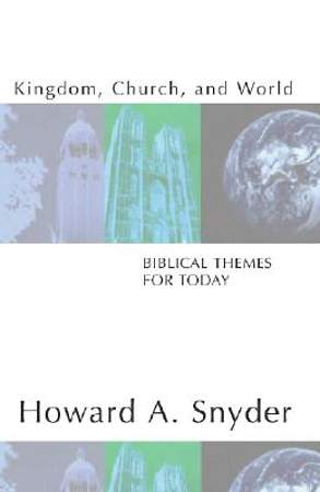 Kingdom, Church, and World