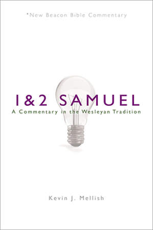 New Beacon Bible Commentary, 1 & 2 Samuel