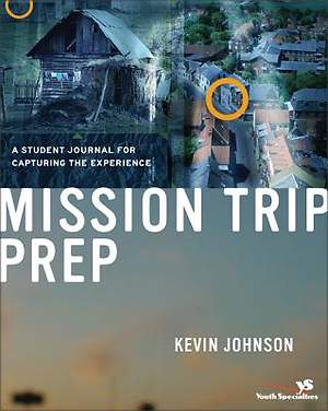 Mission Trip Prep Kit Student Journal