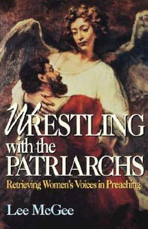 Wrestling with the Patriarchs